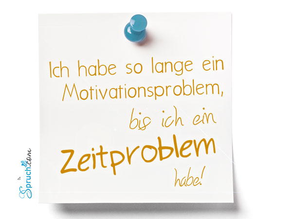 Motivation Zeit lustig Spruch