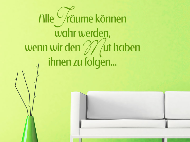 motivierende wandtattoo spr che wandtattoo spruch zur motivation. Black Bedroom Furniture Sets. Home Design Ideas