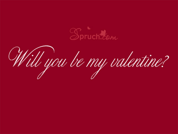 Valentinstag Frage Will you be my Valentine?